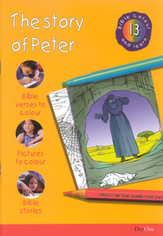 Bible Colour and Learn: 13 The Story of Peter  -