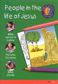 Bible Colour and Learn: 17 People in The Life of Jesus  -