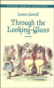 Through the Looking Glass   -     By: Lewis Carroll
