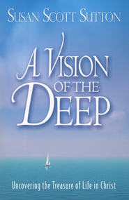 A Vision of the Deep  -     By: Susan Scott Sutton