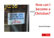 How Can I Become a Real Christian? (pack 10)  -     By: Gerard Chrispin