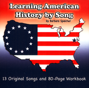 Learning American History By Song   -     By: Barbara Speicher