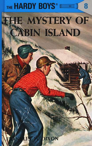 The Hardy Boys' Mysteries #8: The Mystery of Cabin Island   -     By: Franklin W. Dixon