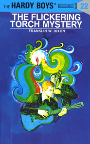 The Hardy Boys' Mysteries #22: The Flickering Torch Mystery   -     By: Franklin W. Dixon