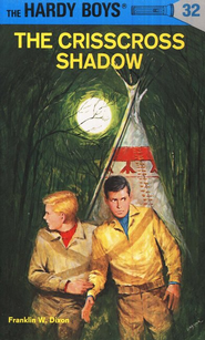 The Hardy Boys' Mysteries #32: The Crisscross Shadow   -     By: Franklin W. Dixon