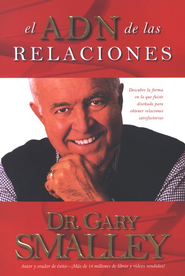 El ADN de las Relaciones  (The DNA of Relationships)  -     By: Dr. Gary Smalley