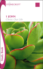 1 John - Christ: Our Life, Study Book  - Slightly Imperfect  -              By: Stonecroft Ministries