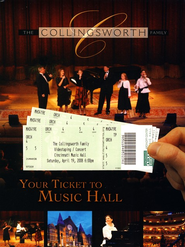 Your Ticket to Music Hall DVD   -     By: The Collingsworth Family