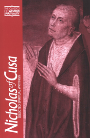 Nicholas of Cusa: Selected Spiritual Writings (Classics of Western Spirituality)  -     Edited By: H. Lawrence Bond     By: Nicholas of Cusa