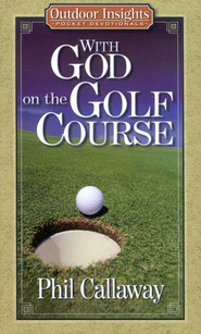 With God on the Golf Course   -     By: Phil Callaway
