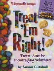 Treat 'Em Right: Tasty Ideas for Encouraging Volunteers   -     By: Susan Cutshall