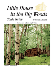 Little House in the Big Woods Progeny Press Study Guide   -     By: Rebecca Gilleland