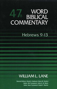 Hebrews 9-13: Word Biblical Commentary [WBC]   -     By: William L. Lane