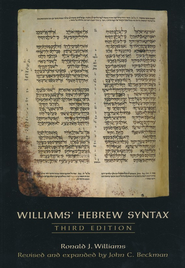 Williams' Hebrew Syntax, 3rd ed.   -     By: Ronald J. Williams, John C. Beckman