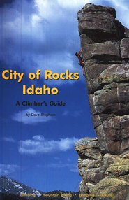 City of Rocks, 7th; A Climber's Guide   -