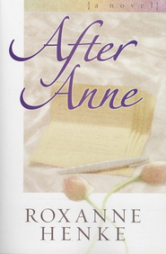 After Anne, Coming Home to Brewster Series #1   -     By: Roxanne Henke