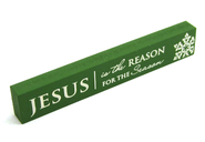 Jesus is the Reason Shelf Plaque  -