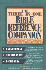 The Three-In-One Bible Reference Companion   -