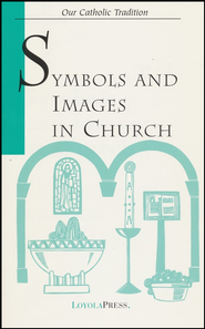 Symbols and Images in Church   -              By: James Frazier