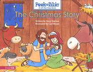 Peek-A-Bible: The Christmas Story   -     By: Tracy Harrast     Illustrated By: Carl Moore