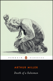 Death of a Salesman   -     By: Arthur Miller
