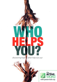 Who Helps You?   -     By: Bob Coy