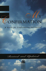 My Confirmation, Revised and Updated   -