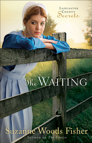 Waiting, The: A Novel -EBook,    -     By: Suzanne Woods Fisher