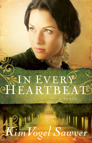 In Every Heartbeat - eBook  -     By: Kim Vogel Sawyer