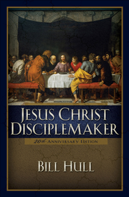 Jesus Christ, Disciplemaker / Special edition - eBook  -     By: Bill Hull