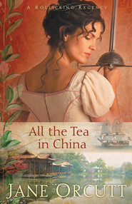 All the Tea in China - eBook  -     By: Jane Orcutt