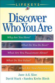 LifeKeys: Discover Who You Are / Revised - eBook  -     By: Jane A.G. Kise, David Stark, Sandra Krebs Hirsch