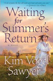 Waiting for Summer's Return - eBook  -     By: Kim Vogel Sawyer