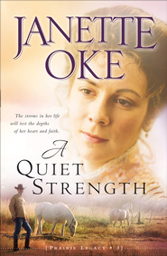 Quiet Strength, A - eBook  -     By: Janette Oke