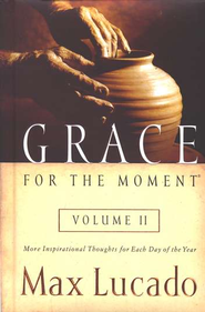 Grace for the Moment, Volume 2 - Slightly Imperfect  -     By: Max Lucado