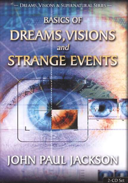 Basics of Dreams, Visions, and Strange Events Audiobook on CD  -     By: John Paul Jackson