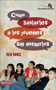 Como hablarle a los jovenes sin dormirlos: Evangelicalism, Eastern Orthodoxy, Catholicism and Anglicanism - eBook  -     By: Ken Davis