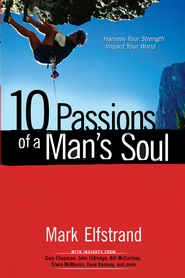 10 Passions of a Man's Soul - eBook  -     By: Mark Elfstrand