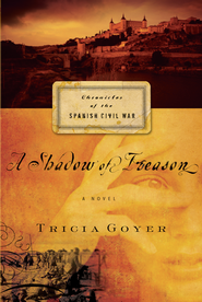 A Shadow of Treason - eBook  -     By: Tricia Goyer