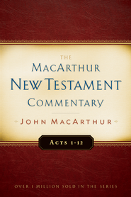 Acts 1-12: The MacArthur New Testament Commentary - eBook  -     By: John MacArthur