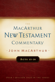 Acts 13-28: The MacArthur New Testament Commentary - eBook  -     By: John MacArthur