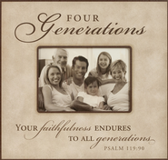 4 Generations Photo Frame, Your Faithfulness  -