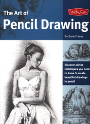 The Art of Pencil Drawing   -     By: Gene Franks