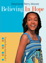 Believing in Hope - eBook  -     By: Stephanie Perry Moore