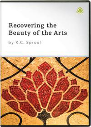 Recovering The Beauty of the Arts DVD Collection   -     By: R.C. Sproul