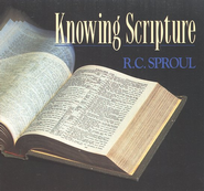 Knowing Scripture CD Series   -     By: R.C. Sproul