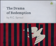 The Drama of Redemption Ligonier Ministries CD Series  -     By: R.C. Sproul