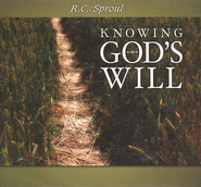 Knowing God's Will CD Series   -     By: R.C. Sproul
