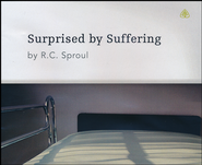 Surprised By Suffering Series CD  -     By: R.C. Sproul