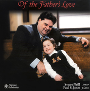 Of the Father's Love CD  -     By: Stuart Neill